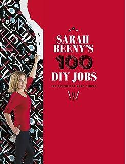 Sarah Beeny's 100 DIY Jobs