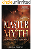 Master of Myth (The Antigone's Wrath Series Book 1)