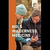NOLS Wilderness Medicine (NOLS Library) (English Edition)
