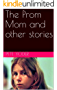 The Prom Mom and other stories