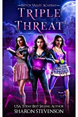 Triple Threat (Witch Valley Academy Book 1) Kindle Edition