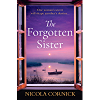 The Forgotten Sister: Escape with this captivating historical mystery (English Edition)