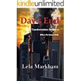Day's End (Transformation Project Book 4)