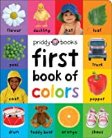 First 100: First Book Of Colors