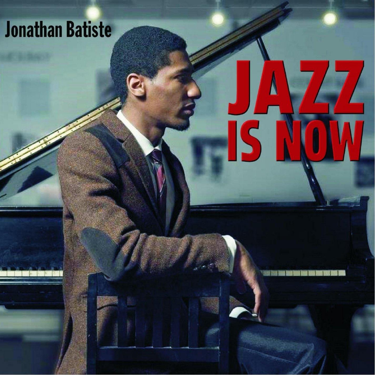 Jonathan Batiste - Jazz Is Now - Amazon.com Music