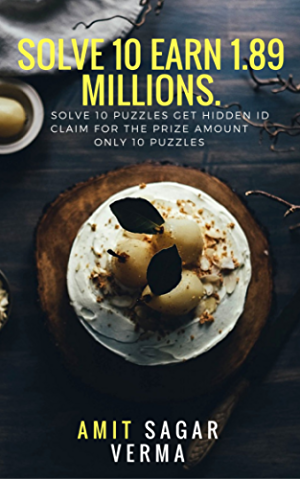 Solve 10 Earn 1.89 millions.: solve 10 puzzles get hidden email id .Claim you prize money .