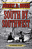 South by Southwest: A Western Story