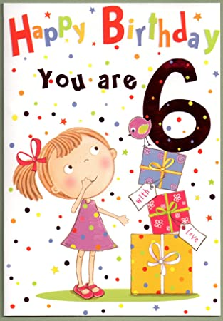 Childrens Birthday Card For Six 6 Year Old Girl