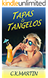 Tapas and Tangelos: A lesbian summer romance set in the sizzling Spanish heat