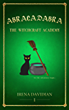 Abracadabra: The Witchcraft Academy (young-adult fantasy)