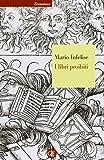 I libri proibiti da Gutenberg all'Encyclopédie