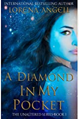 A Diamond in My Pocket (The Unaltered Book 1) Kindle Edition