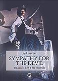 Sympathy for the devil: Il diavolo non è poi così male