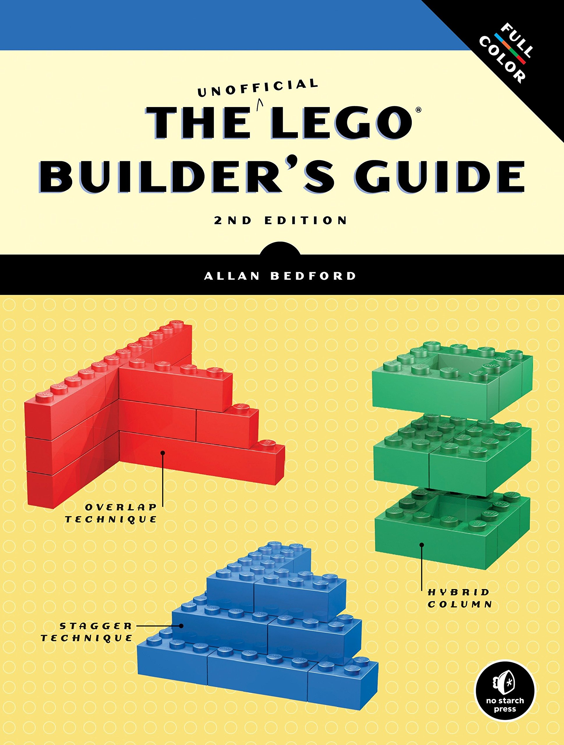 The Unofficial Lego Builders Guide 2nd Edition Allan Bedford