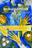 Raging with Compassion: Pastoral Responses to the Problem of Evil