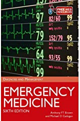 Emergency Medicine: Diagnosis and Management, Sixth Edition Revised and Updated Kindle Edition
