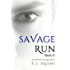 Savage Run 2: Book 2 in the death-defying, action-packed YA dystopian novella series