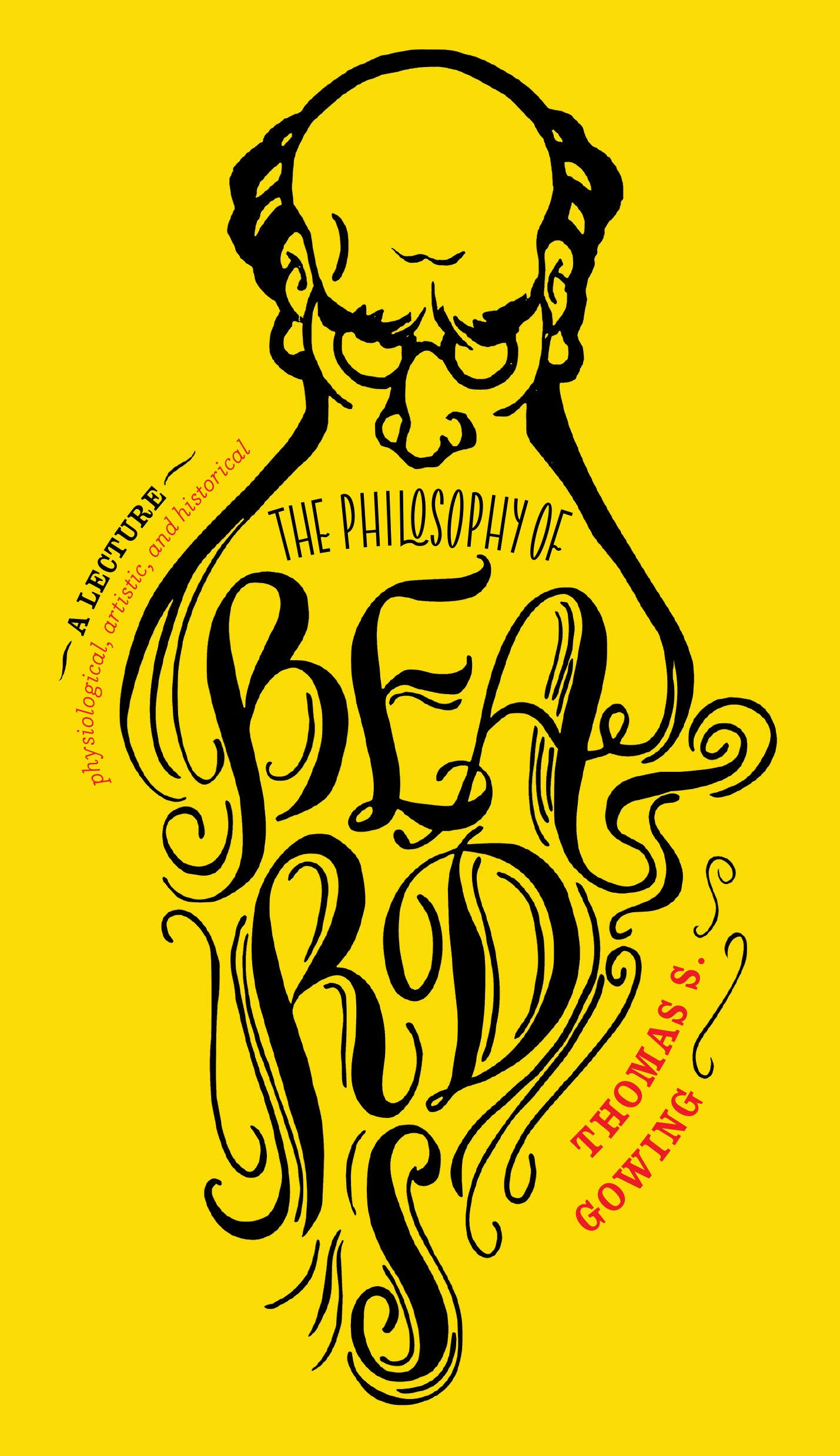 The Philosophy of Beards by Melville House