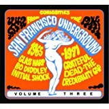 Curiosities from the San Francisco Underground 1965 - 1971 (Vol.3)