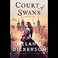 Court of Swans (A Dericott Tale Book 1)