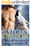 Abel's Omega(Gay Paranomal MM Mpreg Romance) (Mercy Hills Pack Book 2) (English Edition)
