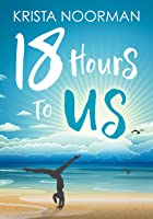 18 Hours To Us (English