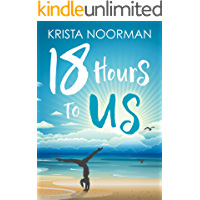 18 Hours To Us (English Edition)