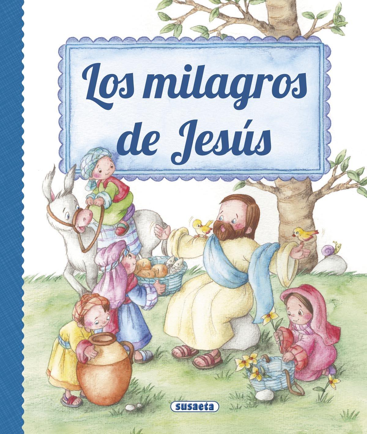 Los milagros de Jesús (Grandes Libros) por Susaeta Ediciones S A