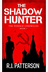 The Shadow Hunter (The Phoenix Chronicles Book 1) Kindle Edition