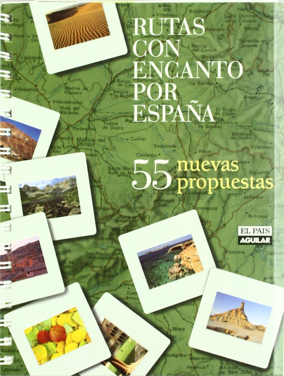 RUTAS CON ENCANTO POR ESPAÑA. 55 NUEVAS PROPUESTAS -LIBRO Grandes Rutas: Amazon.es: Aa.Vv.: Libros