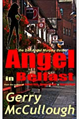 Angel in Belfast: the 2nd Angel Murphy thriller (Angel Murphy thriller series) Kindle Edition