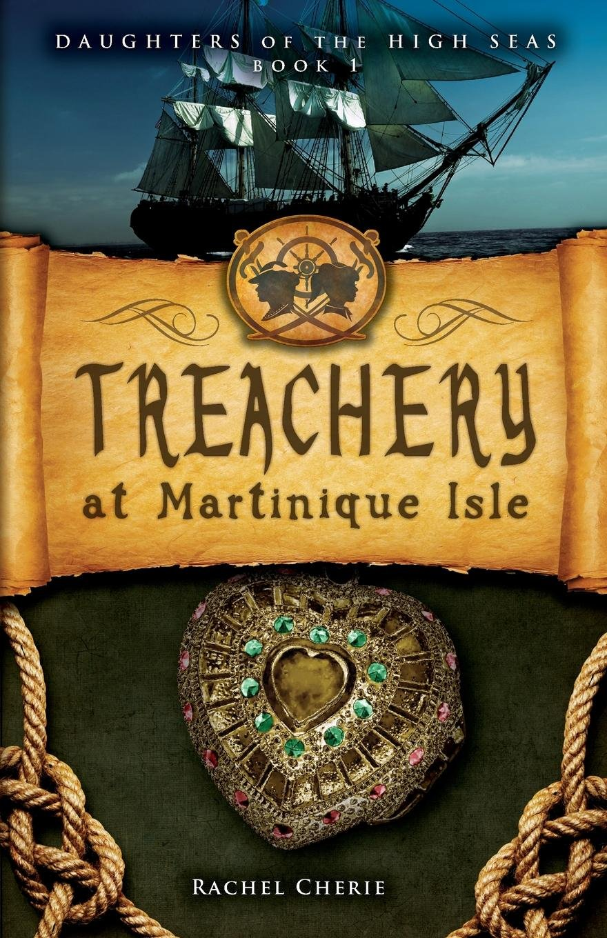 Download Treachery at Martinique Isle (Daughters of the High Seas) ebook