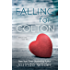 Falling for Colton (The Falling Series Book 5)