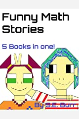 Funny Math Stories: 5 Books in One Kindle Edition