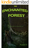 The Enchanted Forest (Reborn From the Cosmos Book 1)