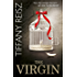 The Virgin (Mills & Boon Spice) (The Original Sinners: The White Years, Book 3)