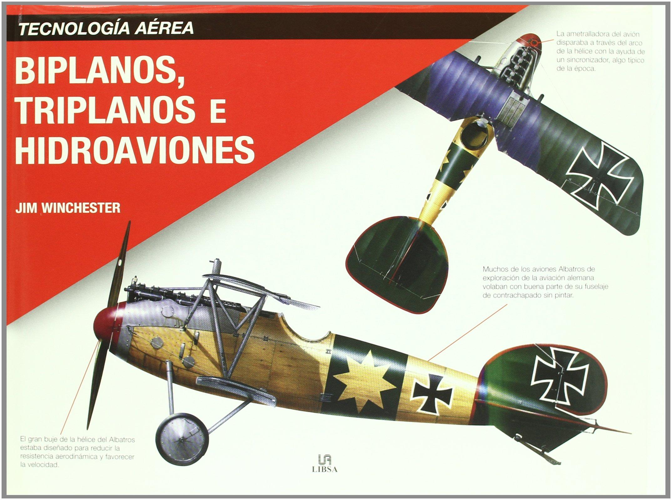 Biplanos, triplanos e hidroaviones / Biplanes, Triplanes and Seaplanes (Spanish Edition) pdf