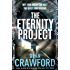 The Eternity Project: A gripping, high-concept, high-octane thriller