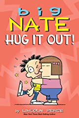 Big Nate: Hug It Out! Kindle Edition