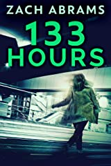 133 Hours Kindle Edition