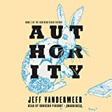 Authority (Southern Reach Trilogy, Book 2)