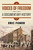 Voices of Freedom: A Documentary History (Fifth Edition)  (Vol. 1)