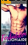 The Forbidden Billionaire: A best friend's brother billionaire romance. (The Stonecutter Billionaires Book 5)
