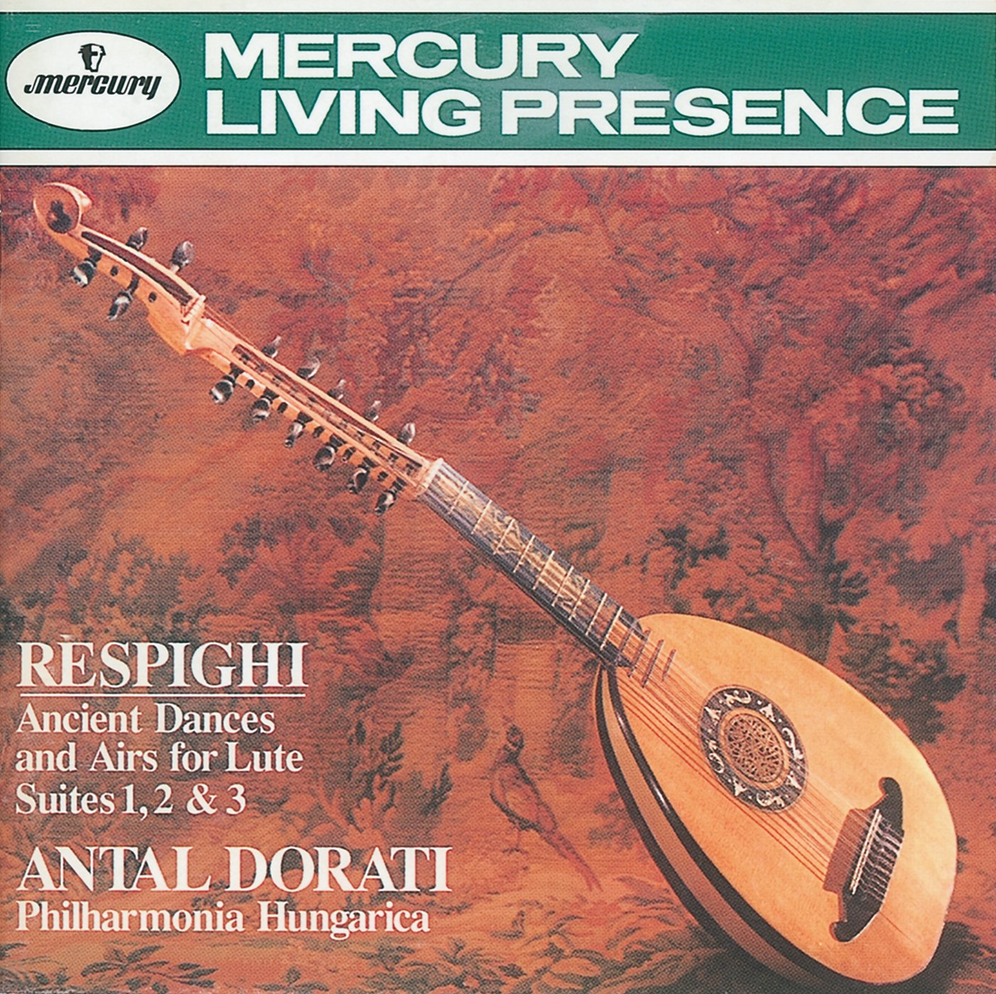 Respighi: Ancient Dances & Airs for Lute by Mercury