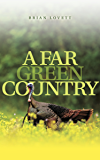 A Far Green Country