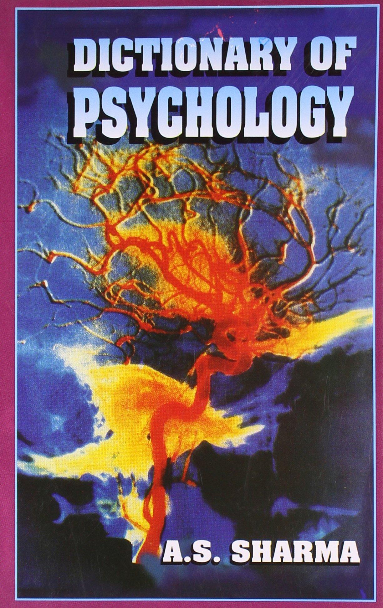 Dictionary of Psychology: A S Sharma: 9788131309322: Amazon