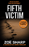 FIFTH VICTIM: Charlie Fox #09 (the Charlie Fox crime mystery thriller series Book 9)