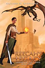 Reecah's Legacy: Epic Fantasy Series (Legends of the Lurker Book 3) Kindle Edition