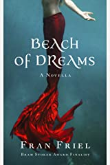 Beach of Dreams (Fran Friel's Dark Tales Book 1) Kindle Edition