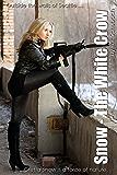 Snow: The White Crow (Urban Fairytales Book 2)